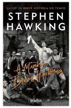 Stephen Hawking - A Minha Breve História