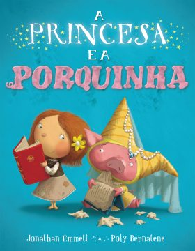 Princesa e a porquinha