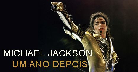 Especial Michael Jackson: Um ano depois