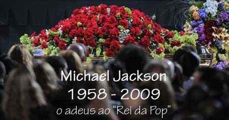 Michael Jackson: o adeus ao Rei da Pop