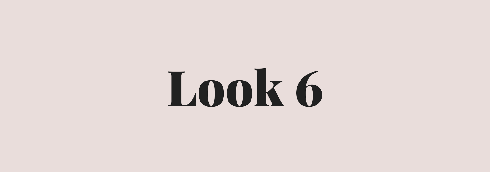 look 6