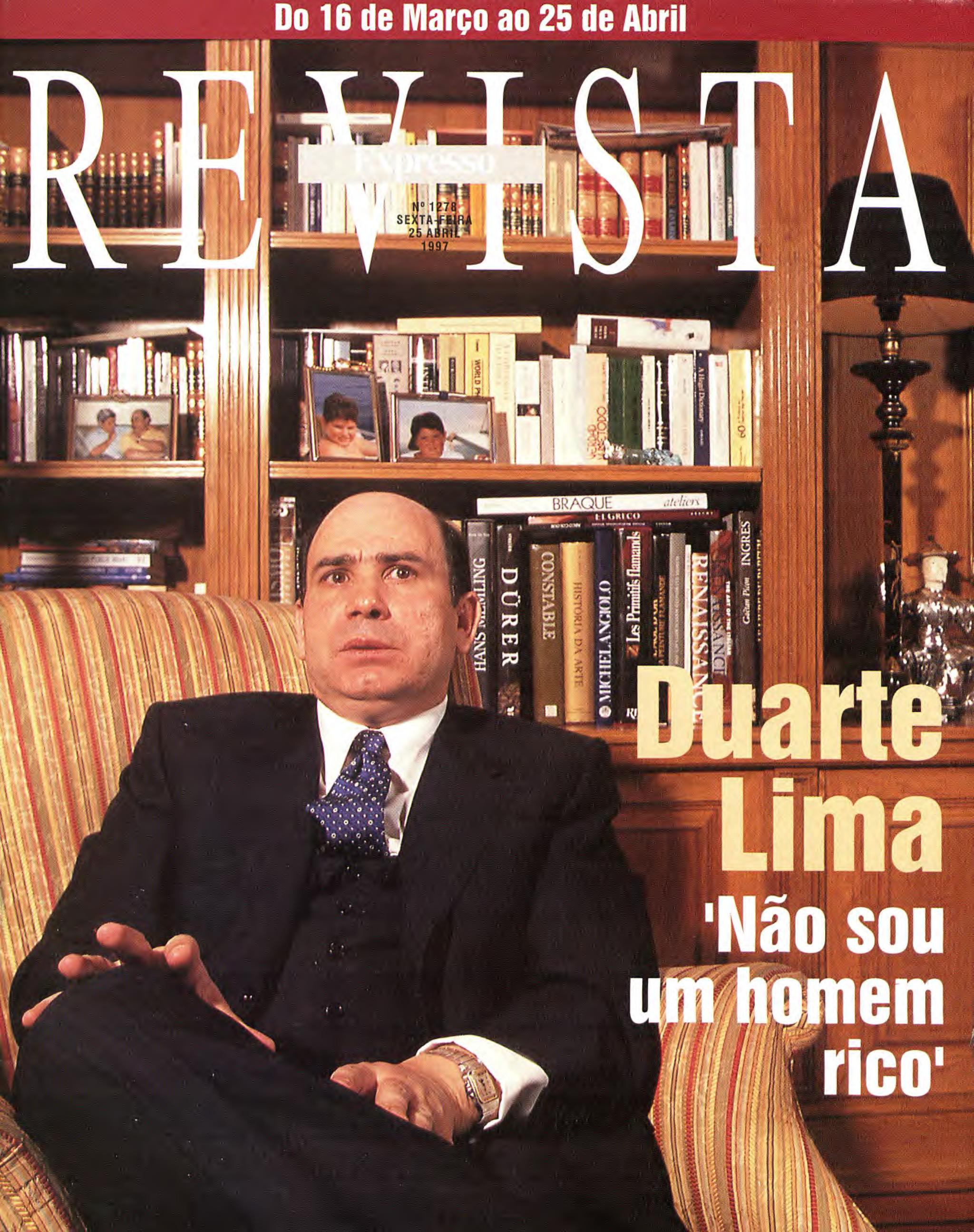 QuandoDuarte Limanão era rico... E quasenos faziaacreditarnisso