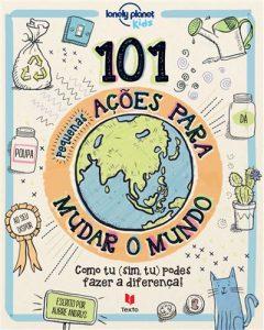 livro 101 ações para mudar o mundo