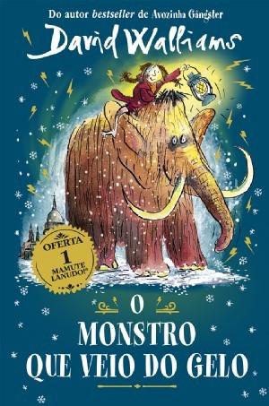 livro o monstro que veio do gelo